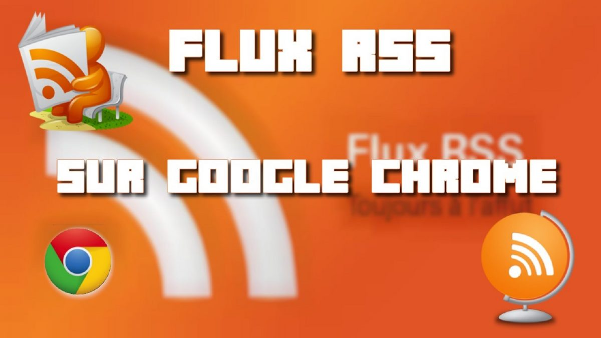 flux rss sur google chrome miniature blog