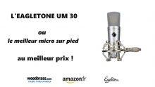 eagletone um30 micro qualité bas prix