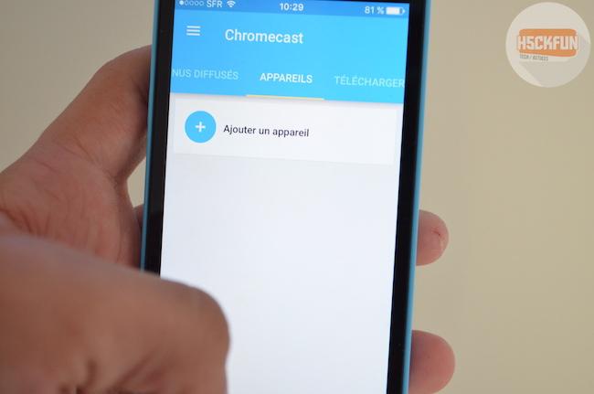 Ajouter un appareil sur la chromecast